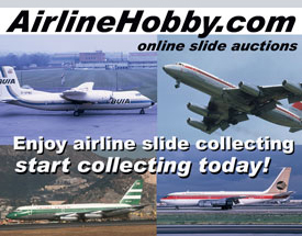 Enjoy collecting airline and military aircraft slides today. Visit AirlineHobby.com and check out the 20,000 aircraft slides currently listed for sale.